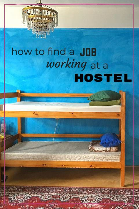 How To Find a Job Working at a Hostel