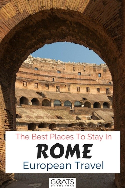 The colosseum with text overlay the best places to stay in Rome European travel