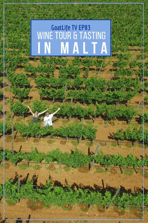 Goat Life TV Episode 83 – A Wine Tour & Tasting in Malta