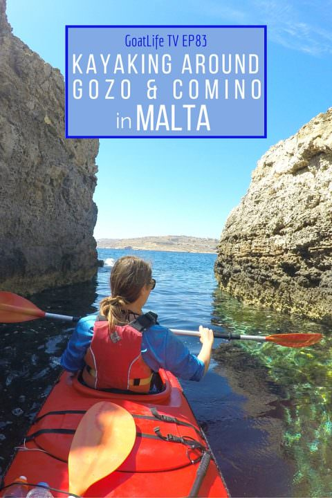 GoatLife TV Episode 83 – Kayaking Around Gozo & Comino in Malta