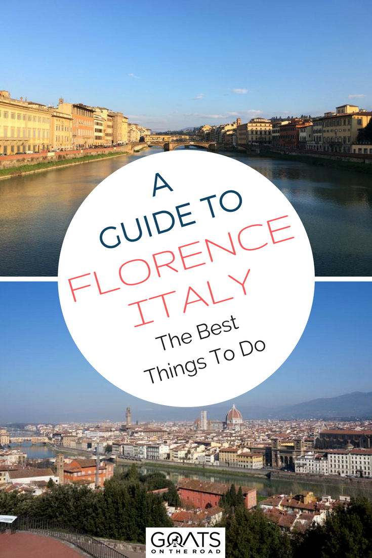 Florence city with text overlay the best things to do in forence italy