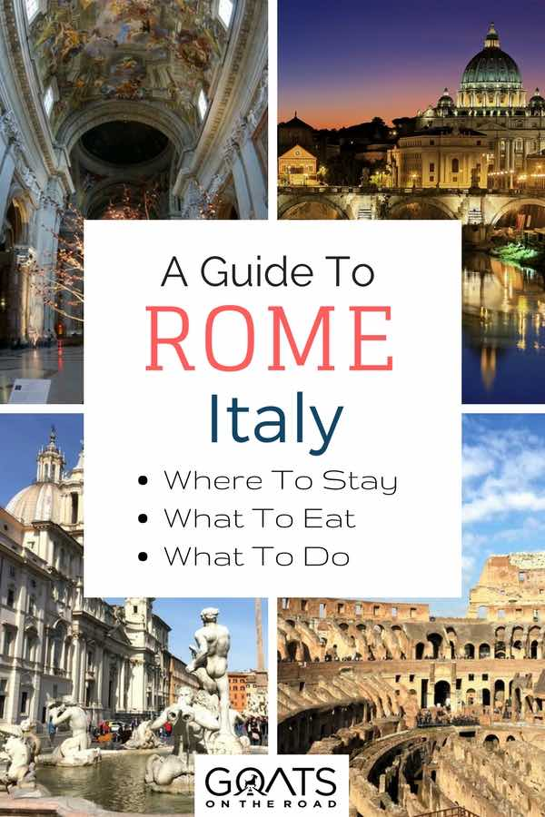 Buildings in Rome with text overlay A Guide To Rome Italy Where to Stay What To Eat What To Do