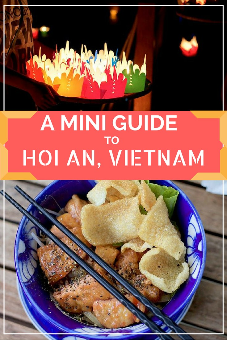 A Mini Guide to Hoi An, Vietnam
