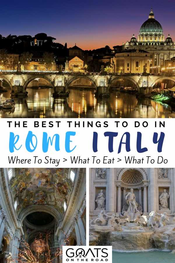 Architecture in Rome with text overlay The Best Things To Do In Rome Italy
