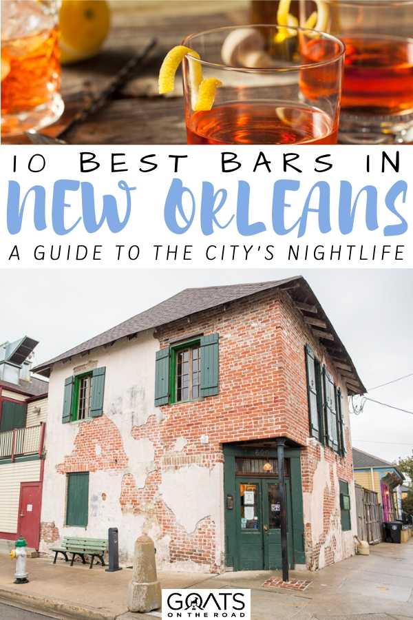 """""""10 Best Bars in New Orleans"""