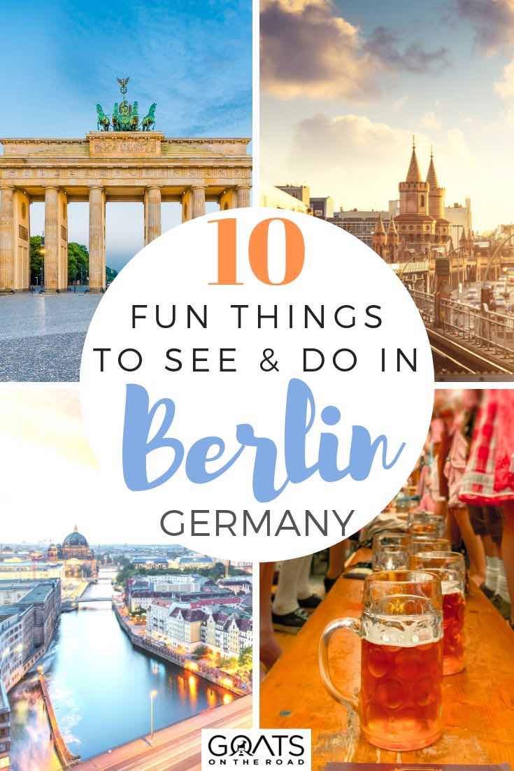 highlights of Berlin with text overlay 10 fun things to see and do