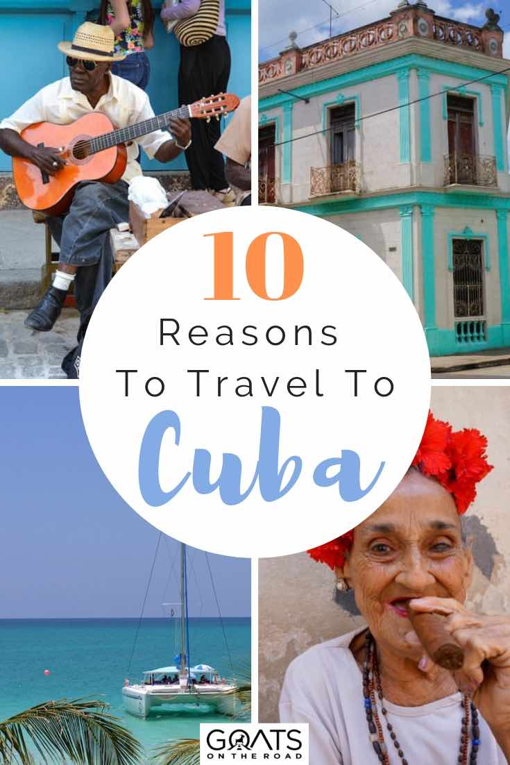 people and architecture in cuba with text overlay 10 reasons to travel to cuba