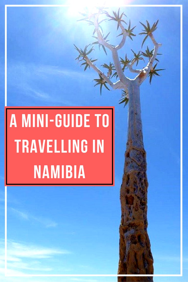 A Mini-Guide to Travelling in Namibia (1)