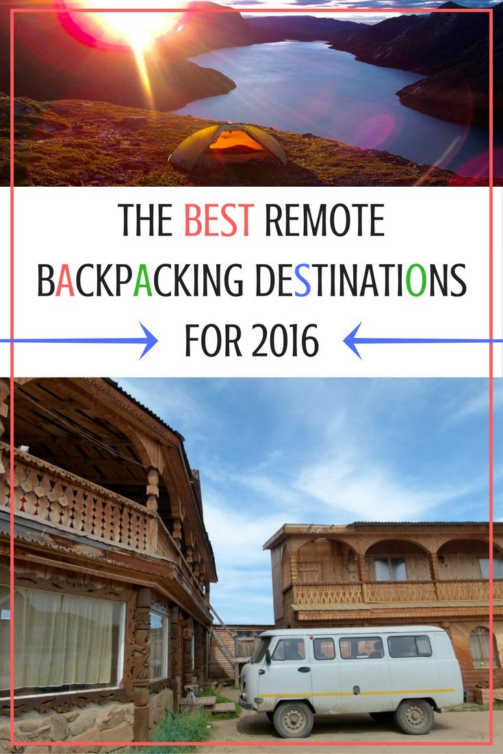 The Best Remote Backpacking Destinations for 2016
