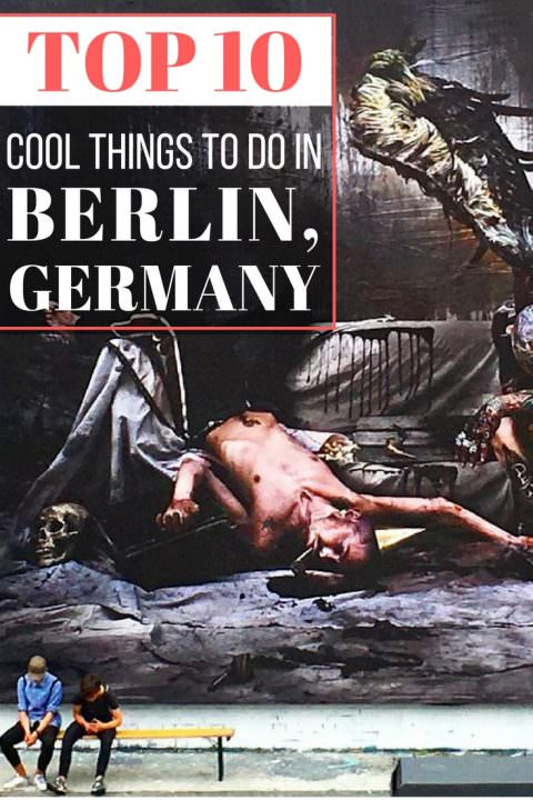 Top Cool Things To Do In Berlin Germany Goats On The Road - 10 things to see and do in berlin germany