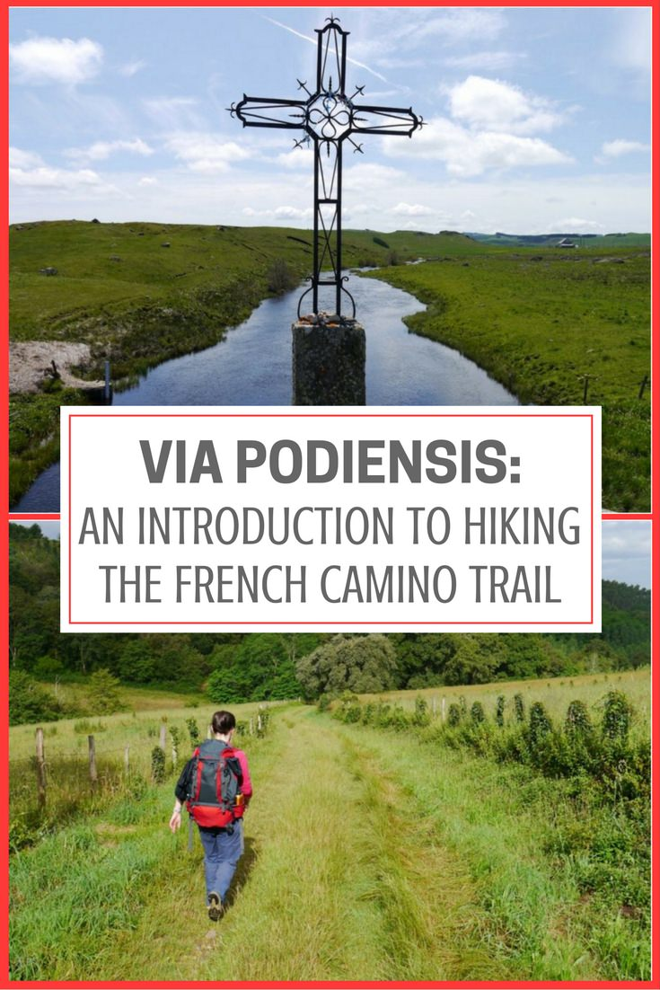 Via Podiensis- An Introduction to Hiking the French Camino Trail