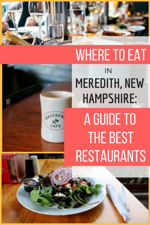 Where to Eat in Meredith, New Hampshire- A Guide to the Best Restaurants
