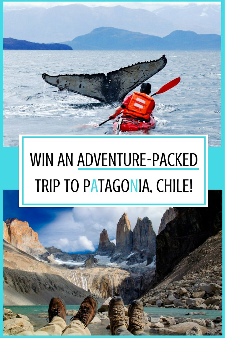 Win an Adventure-Packed Trip to Patagonia, Chile!
