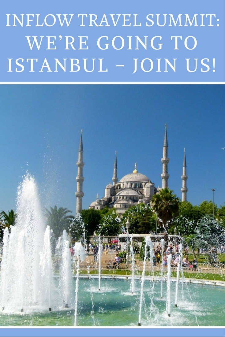 inflow-travel-summit-were-going-to-istanbul-join-us