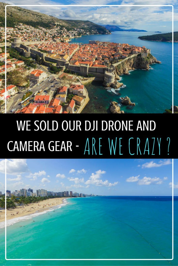 we-sold-our-dji-drone-and-camera-gear-are-we-crazy
