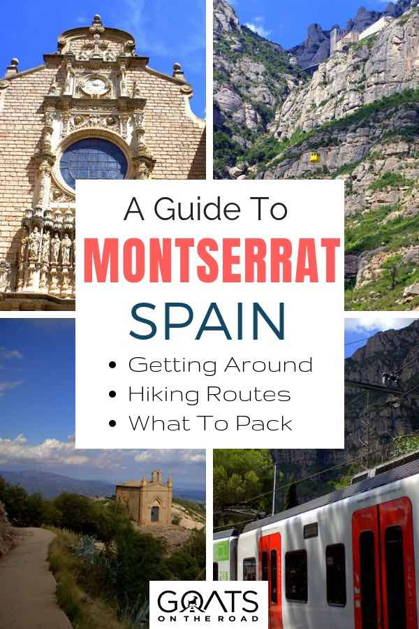 Montserrat photographs with text overlay A Guide To Montserrat Spain