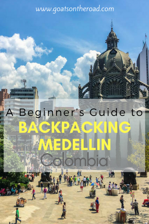backpacking-medellin-colombia-a-beginners-guide