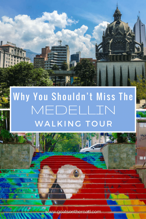 why-you-shouldnt-miss-the-medellin-walking-tour