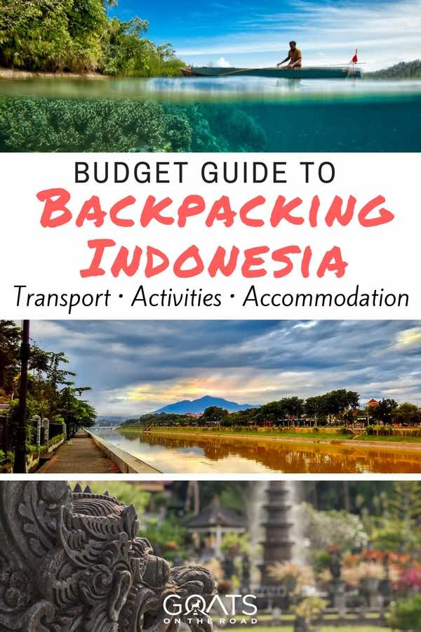 Indonesia landscapes with text overlay Budget Guide Backpacking Indonesia
