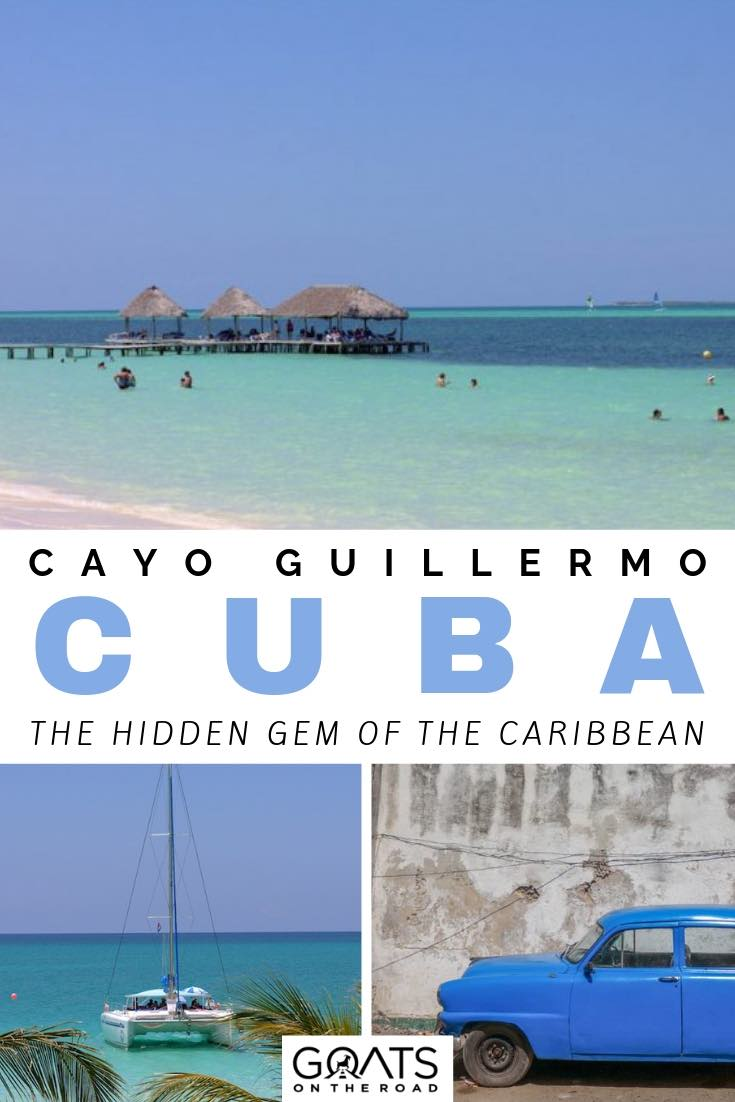 crystal clear water in cayo guillermo with text overlay