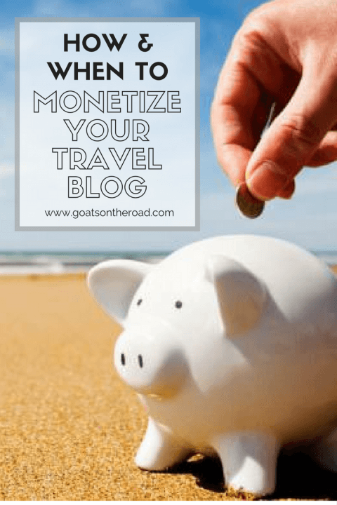 how-when-to-monetize-your-travel-blog