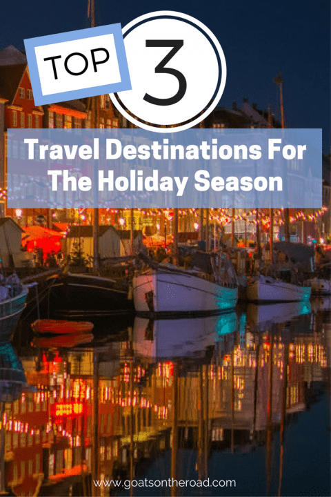 top-3-travel-destinations-for-the-holiday-season-1