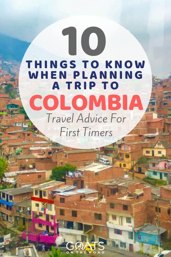 Medellin with text overlay 10 Things To Know When Planning A Trip To Colombia