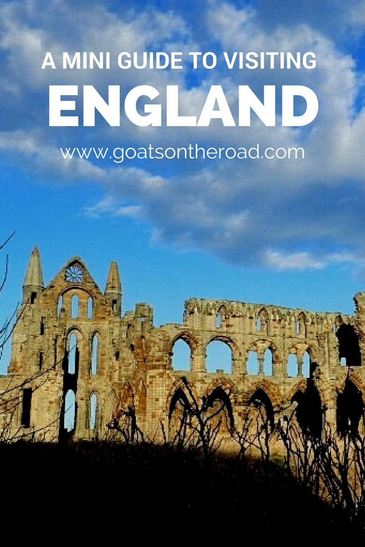 A Mini Guide to Visiting England