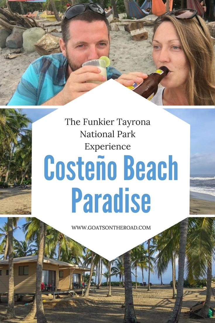 Costeño Beach Paradise - The Funkier Tayrona National Park Experience