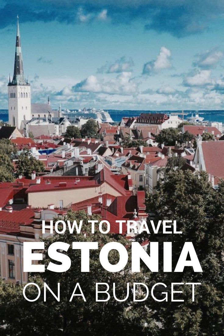 How to Travel Estonia on a Budget