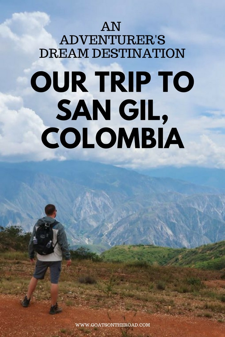 Our Trip to San Gil, Colombia: An Adventurer's Dream Destination