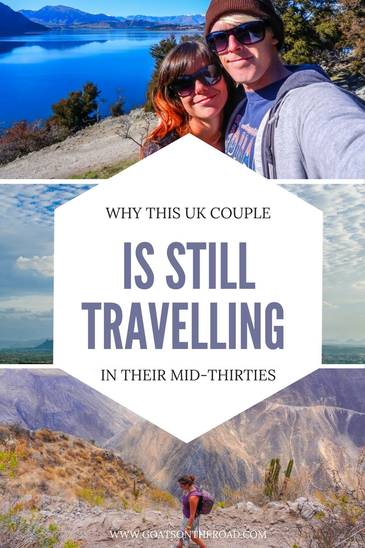 Why This UK Couple is Still Travelling in Their Mid-Thirties