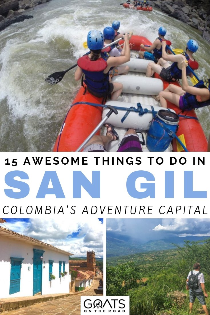 rafting and hiking with text overlay 15 awesome things to do in san gil