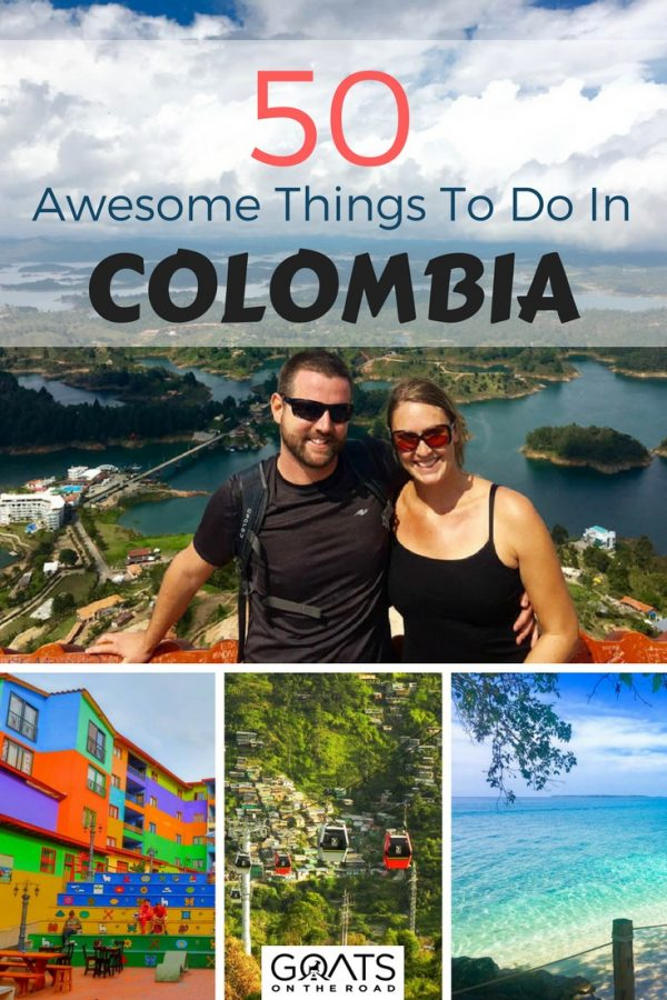 Popular attractions in Colombia with text overlay 50 Awesome Things To Do In Colombia