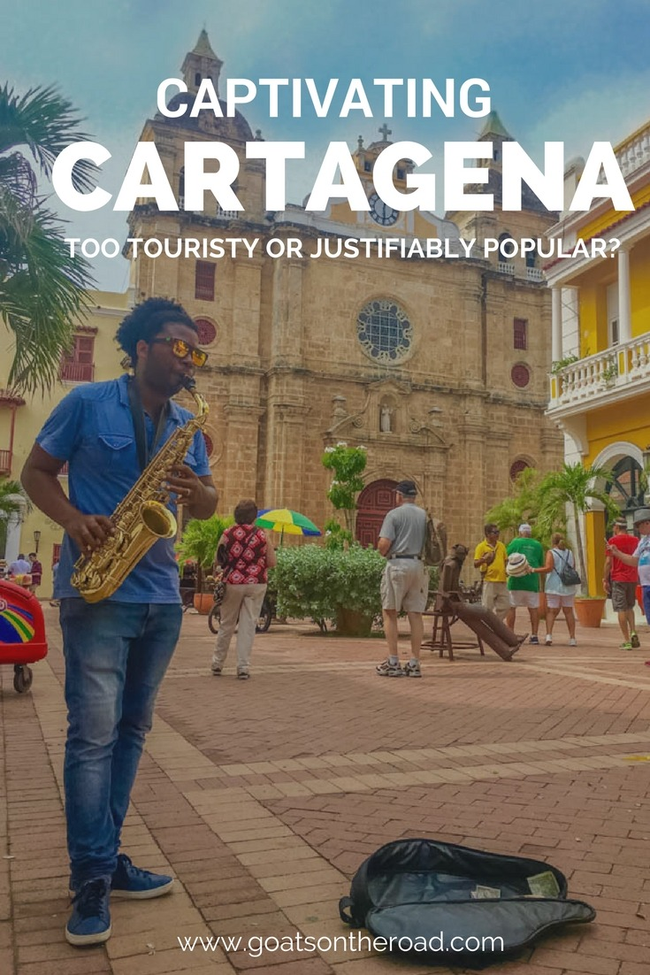 Captivating Cartagena - Too Touristy or Justifiably Popular-