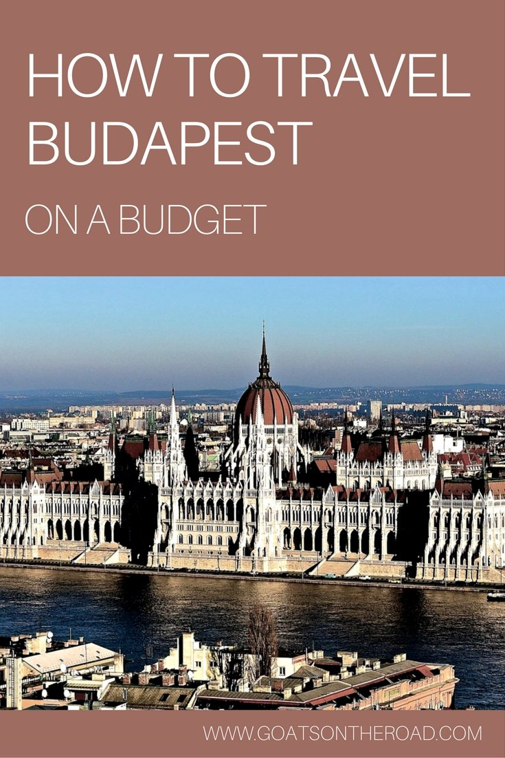 How to Travel Budapest on a Budget