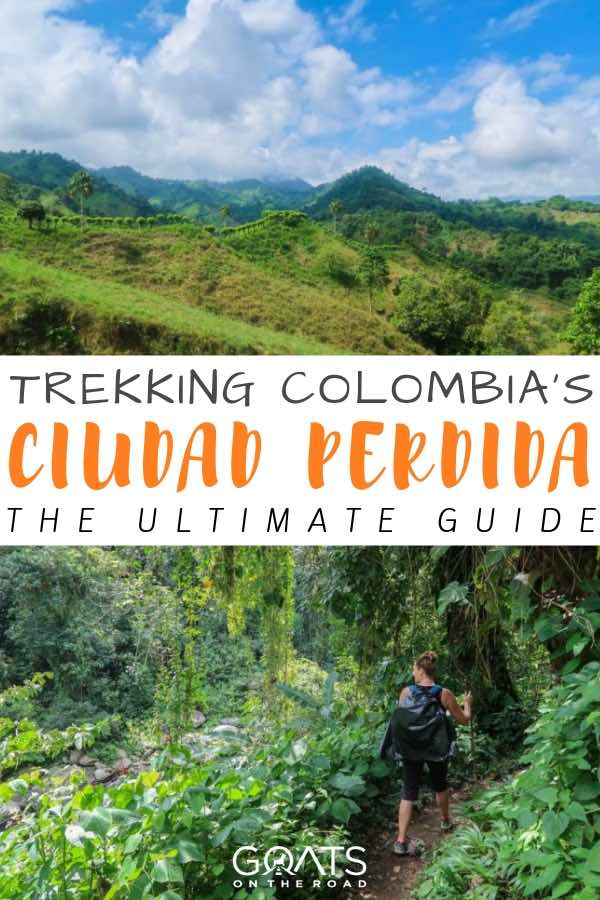 mountains in colombia with text overlay trekking colombias ciudad perdida