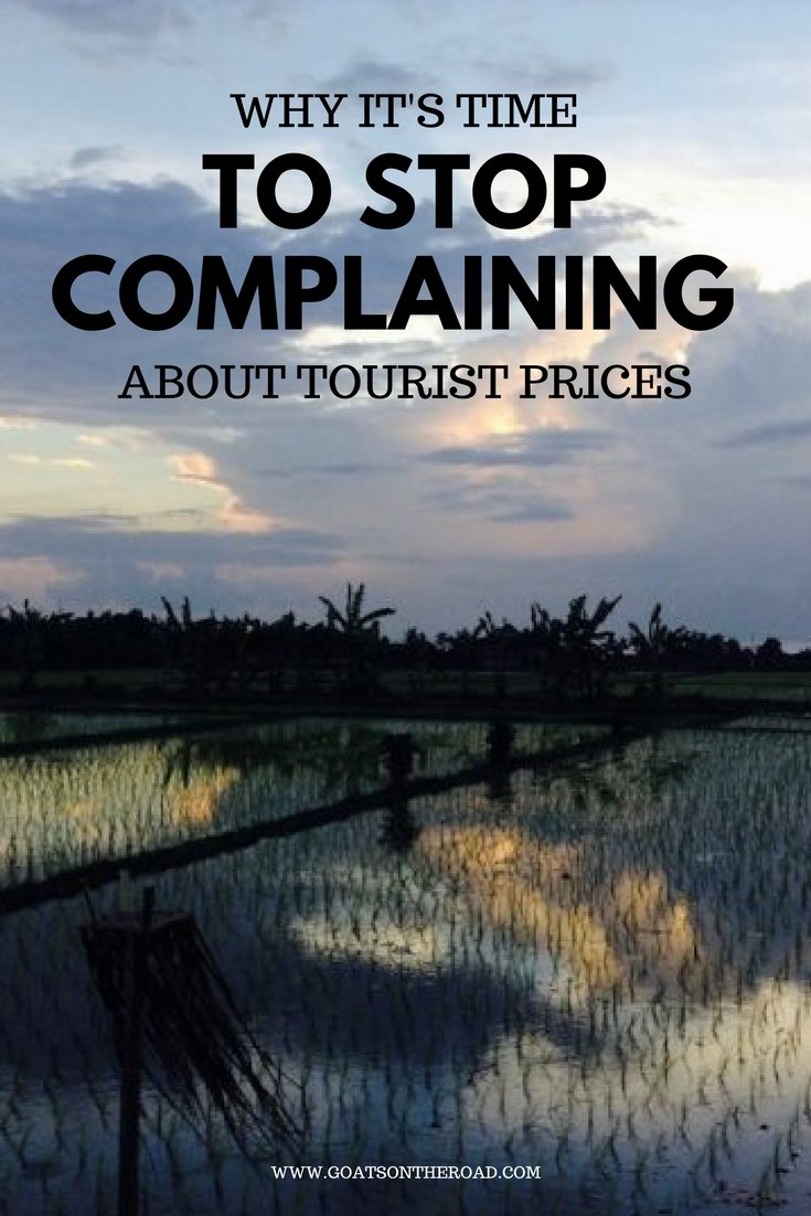 Why It's Time to Stop Complaining About Tourist Pricing