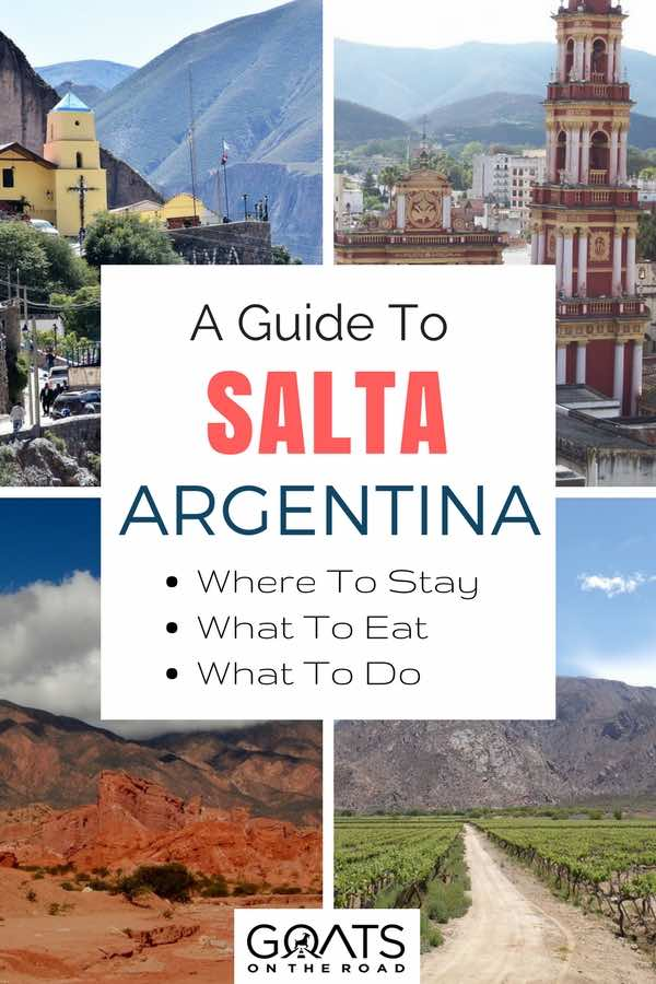 West Argentina landscapes with text overlay A Guide To Salta Argentina