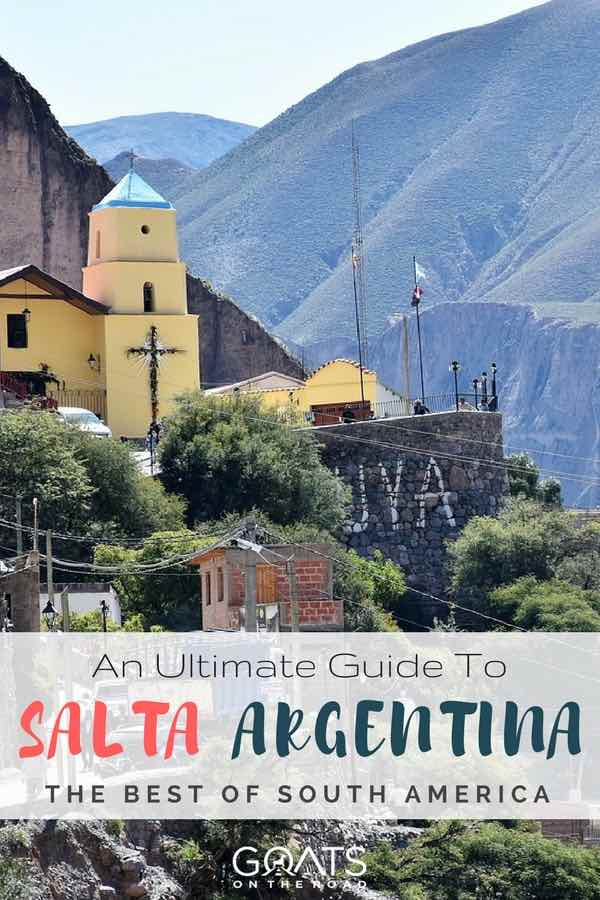 Yellow church in Salta with text overlay Ultimate Guide To Salta Argentina