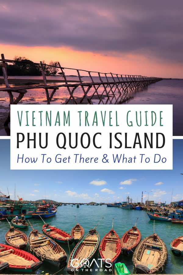 Fishing boats & bridge at sunset with text overlay Vietnam Travel Guide Phu Quoc Island