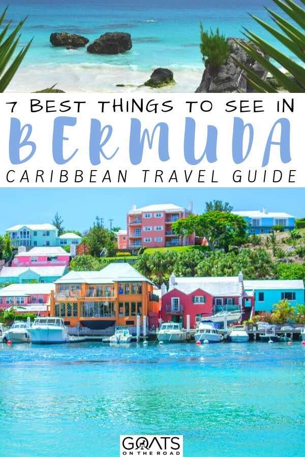 bermuda with text overlay 7 best things to see in bermuda