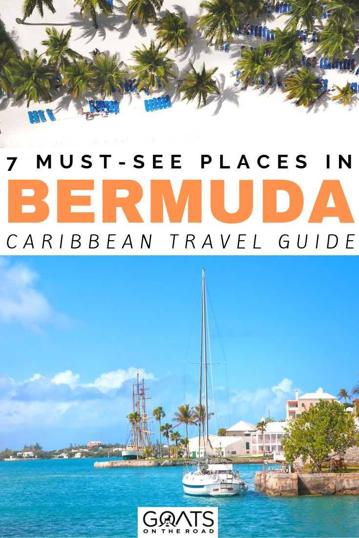 bermuda with text overlay 7 must see places in bermuda
