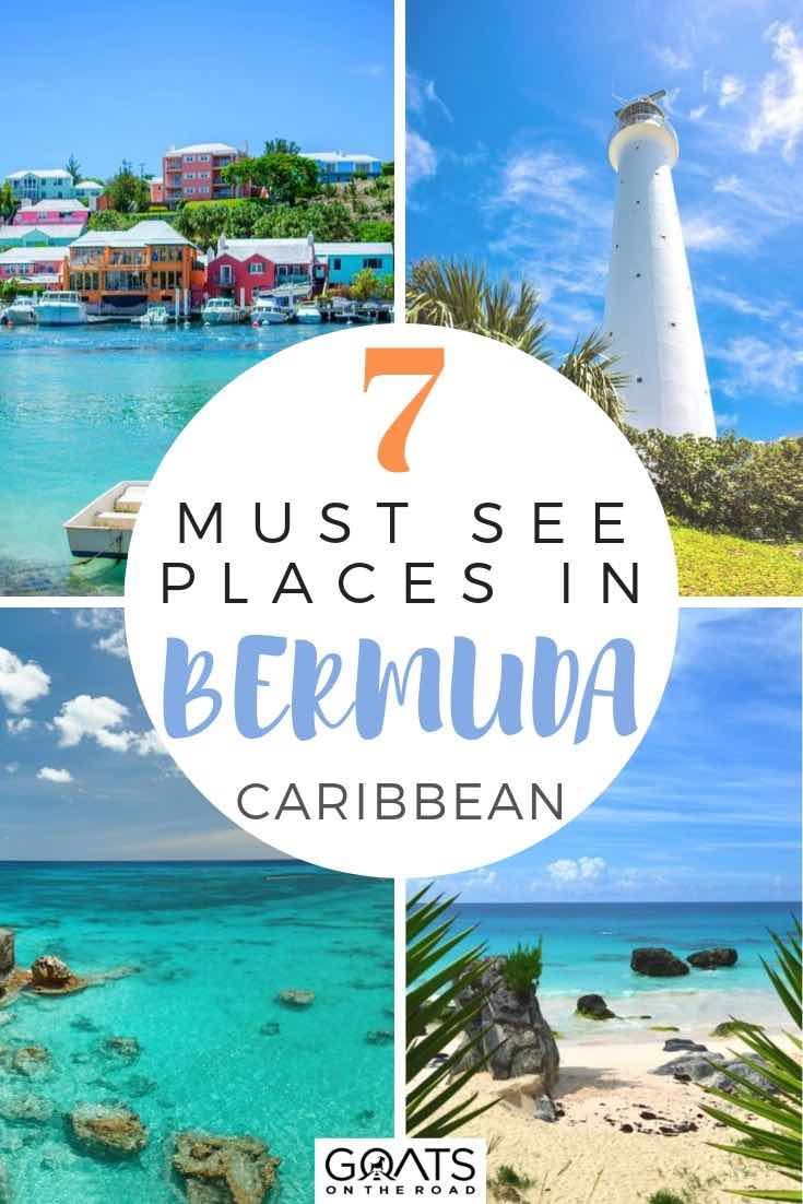 highlights of bermuda with text overlay 7 must see places in bermuda Caribbean