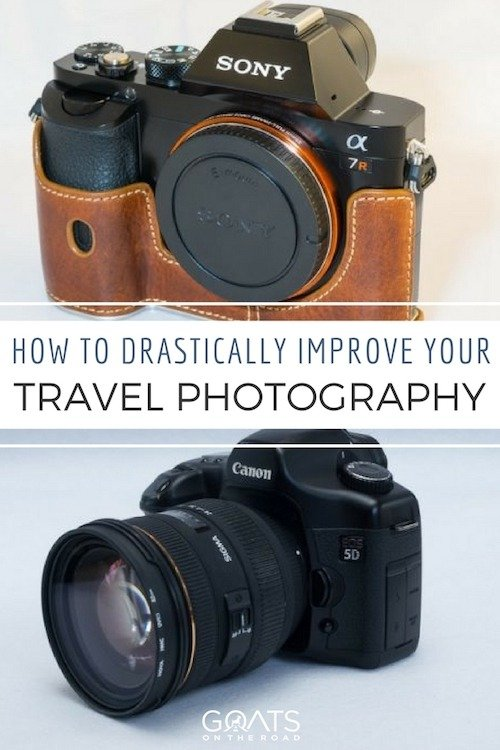 Photograph of two cameras with text overlay how to drastically improve your travel photography