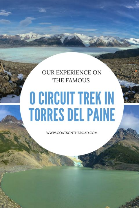 Our Experience On The Famous O Circuit Trek in Torres del Paine