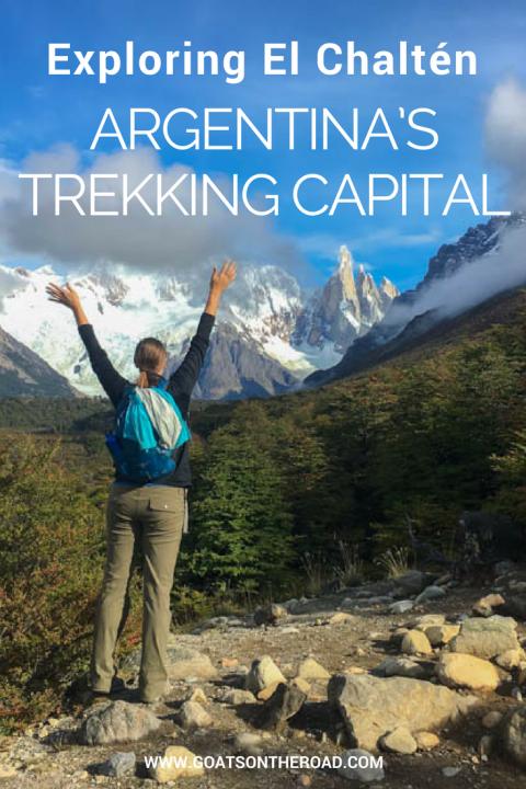 Exploring El Chaltén – Argentina's Trekking Capital