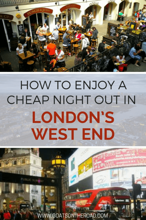How to Enjoy a Cheap Night Out in London's West End