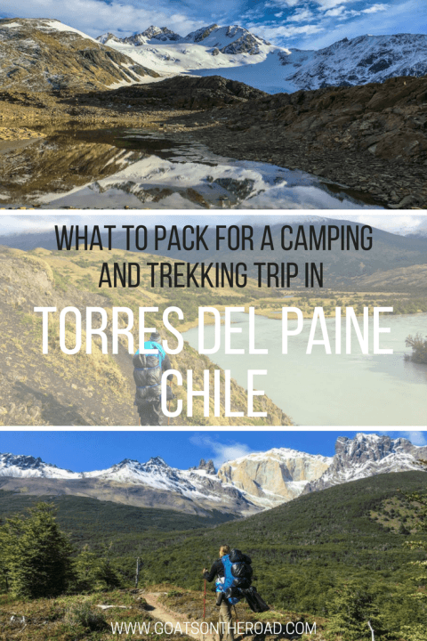 What To Pack For a Camping and Trekking Trip in Torres del Paine, Chile-2