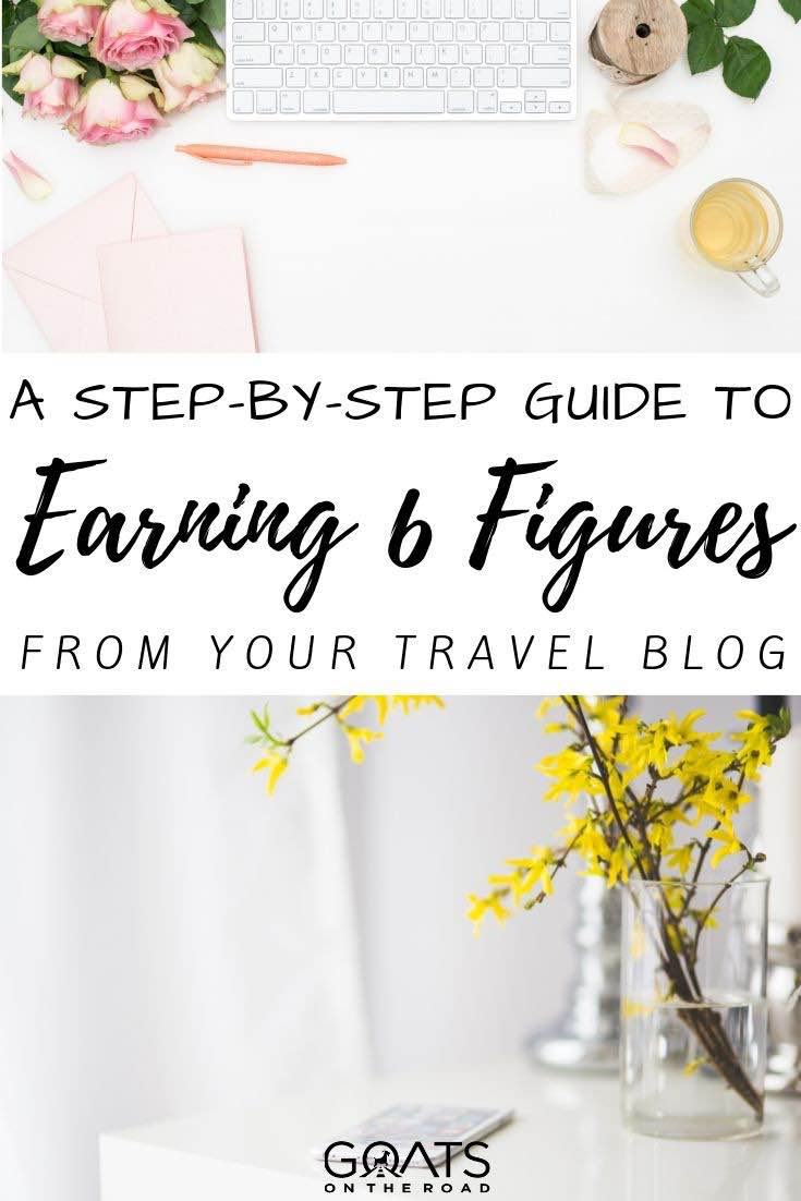 keyboard with text overlay a step by step guide to earning 6 figures from your travel blog